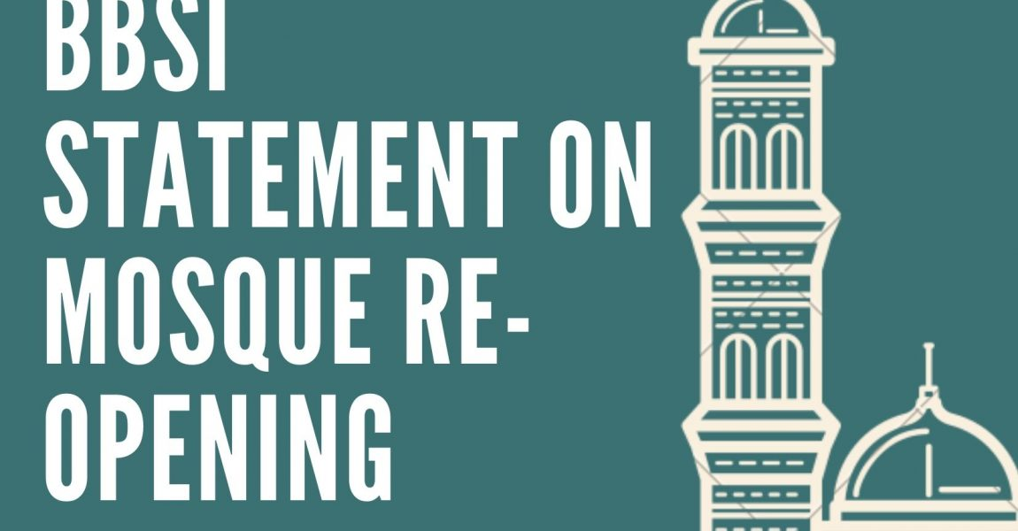BBSI Statement on Mosque Re-opening