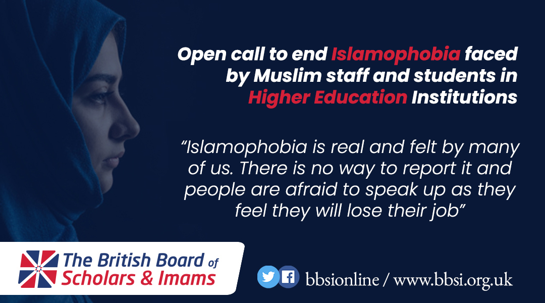Open call to end Islamophobia faced by Muslim staff and students in Higher Education Institutions
