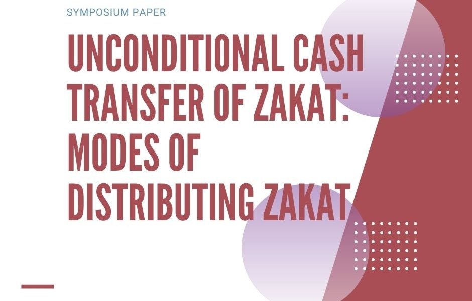 Cash Transfer of Zakat: the issue of Tamlik and modes of Zakat distribution