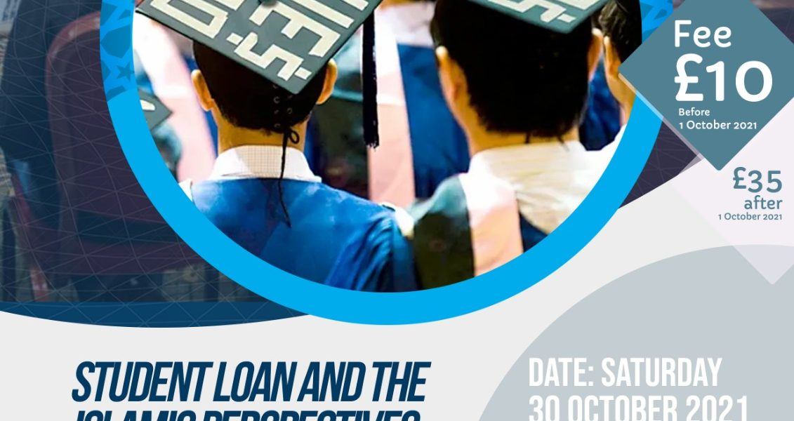 Student Loans & the Islamic Perspectives – The BBSI Symposium